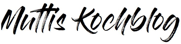 Muttis Kochblog